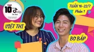HOT TIK TOK tuần 16-22/7 Phần 1   Việt Thi P336 choáng váng vì Bo Bắp Tik Tok quá đẹp trai 😘
