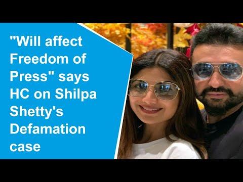Shilpa Shetty's plea will affect freedom of press says HC