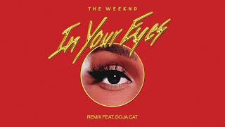 The Weeknd - In Your Eyes Remix feat. Doja Cat (Audio)