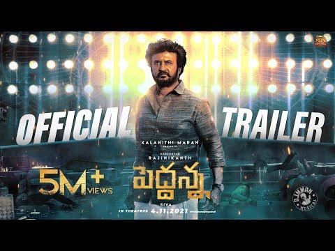 Peddanna(Telugu), Annaatthe(Tamil) official trailer- Rajinikanth, Nayanthara, Keerthy Suresh