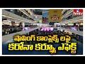 షాపింగ్ కాంప్లెక్స్ లపై కరోనా కర్ఫ్యూ ఎఫెక్ట్ : Curfew Effect on Vijayawada Shopping Complexes  hmtv