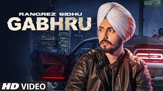Gabhru – Rangrez Sidhu Video HD