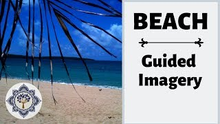RELIEVE STRESS AND ANXIETY: Beach Guided Meditation Relaxation