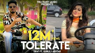 Tolerate – Gurlej Akhtar – Sifat Video HD