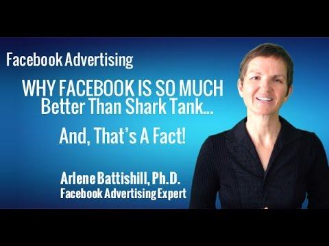 FACEBOOK ADVERTISING WHY FACEBOOK ADVERTISING IS SO MUCH BETTER THAN SHARK TANK
