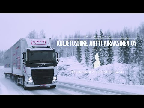 Volvo Trucks ? Testing Volvo FH with I-Save ? Meet our customer: Kuljetusliike Antti Airaksinenwe