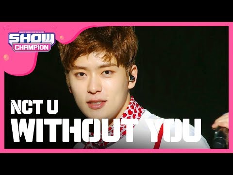 (ShowChampion EP.184) NCT U - WHTHOUT YOU