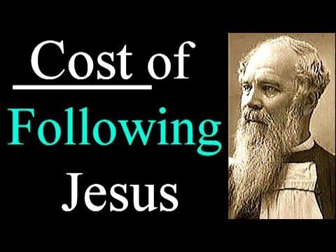 The Cost of Following Jesus, Luke 9:57-62 - J. C. Ryle  / Christian Audio Devotional