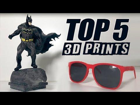 TOP 5 3D PRINTS