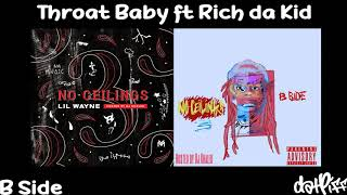 Lil Wayne - Throat Baby feat. Rich Da Kid | No Ceilings 3 B Side (Official Audio)