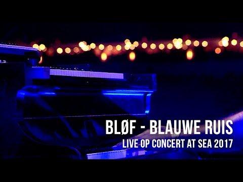 BLØF speelt 'Blauwe Ruis' live op Concert at SEA 2017. Video: Corrino Festival: Concert at SEA 2017 Volg BLØF ook via: https://www.facebook.com/Blof/ https://www.instagram.com/blof/ https://twitter.com/blof http://www.blof.nl/