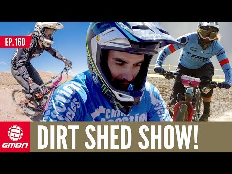 Enduro Fever & Downhill Pre-Season | Dirt Shed Show Ep. 160