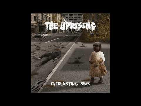 The Uprising - Everlasting Sins (2021) (Full)