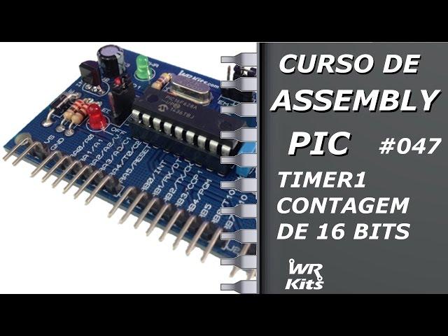 ENTENDA A CONTAGEM DE 16 BITS | Assembly para PIC #047