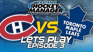 Episode 3 - A Baptism of Fire | Eastside Hockey Manager:Early Access 2015 Lets Play