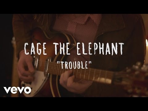 Cage The Elephant - Trouble (The Wild Honey Pie Sessions)