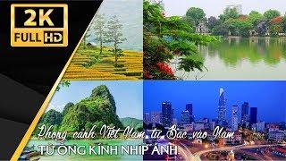 Cảnh đẹp Việt Nam từ Bắc vào Nam || An Giang Quê Tôi