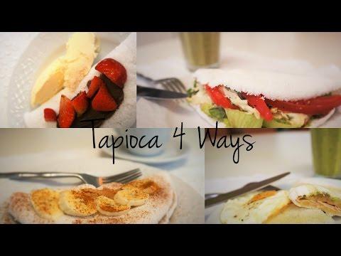 Tapioca 4 Ways (Video)