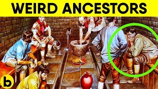 8 Weird Things Our Ancestors Did