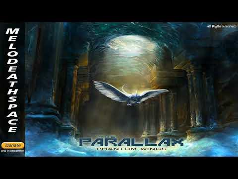 The Parallax - Phantom Wings (2021( (Full)
