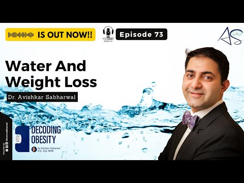 Episode 73: Water And Weight Loss