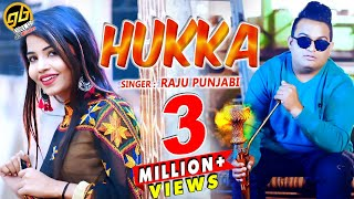 Hukka – Raju Punjabi