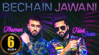 Bechain Jawani – Falak Shabir – F1rstman Video HD