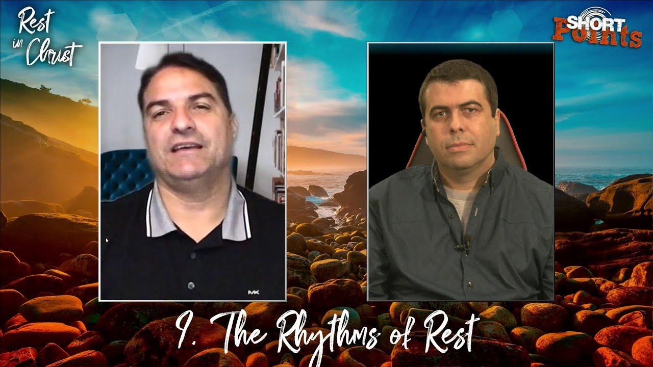 The Rhythms of Rest - Sabbath School Lesson 9, Q3, 2021