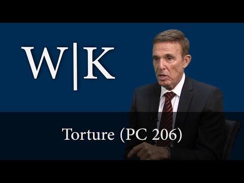 California Torture Laws (PC 206)