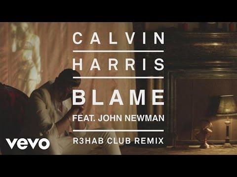 Calvin Harris - Blame (R3HAB Club Remix) [Audio] ft. John Newman