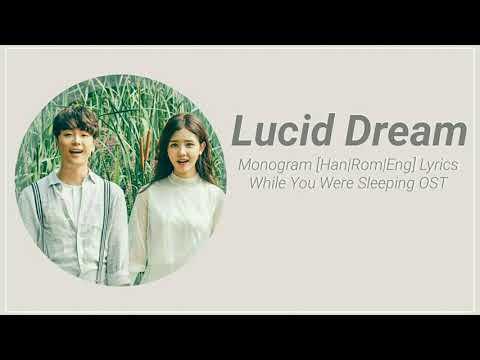 Monogram – LucidDream [Han|Rom|Eng] Lyrics While You Were Sleeping OST Part 6