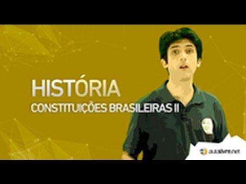 História do Brasil - Constituições- Constituições Brasileiras