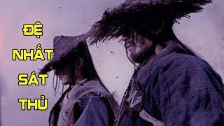Đệ Nhất Sát Thủ Trung Quốc | Phim Võ Thuật Kiếm Hiệp Hay Nhất 2017