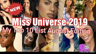 Miss Universe 2019 My Top 10 List August Edition