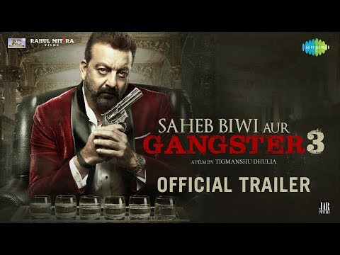 Saheb, Biwi Aur Gangster 3 - Official Trailer - Sanjay Dutt - Jimmy Shergill -  Mahi Gill - Chitrangada
