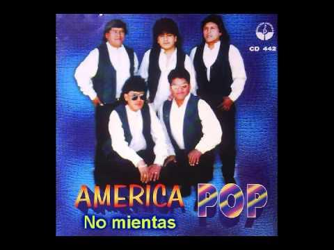 America pop - No mientas