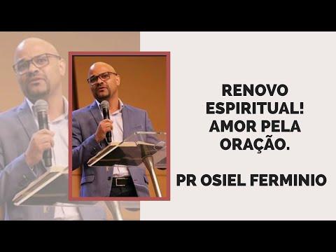 Baixar Osiel Fermínio | Renovo Espiritual - Amor pela oração