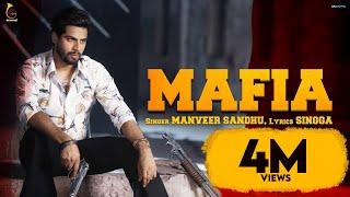 Mafia – Manveer Sandhu Ft Singga