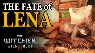 [Witcher 3] The Fate of Lena (On Death's Bed - choices)