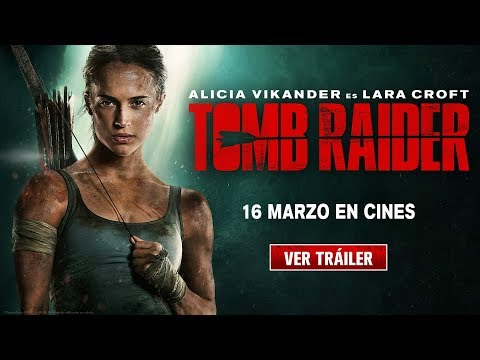 Tomb Raider - TV Spot 'Rebelde' - Castellano HD