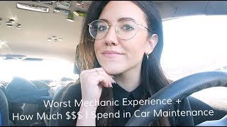TRAVEL CAR MAINTENANCE + WORST MECHANIC EXPERIENCE + HOW MUCH MONEY I SPEND | Katie Carney