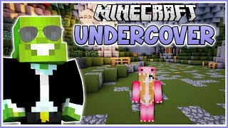 Going Undercover in Minecraft!