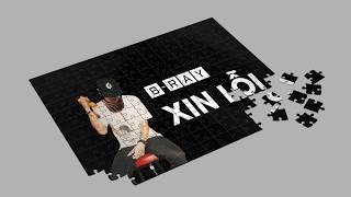 (Official Lyrics Video) [DTT&TT] Track 8.  Xin Lỗi - B Ray