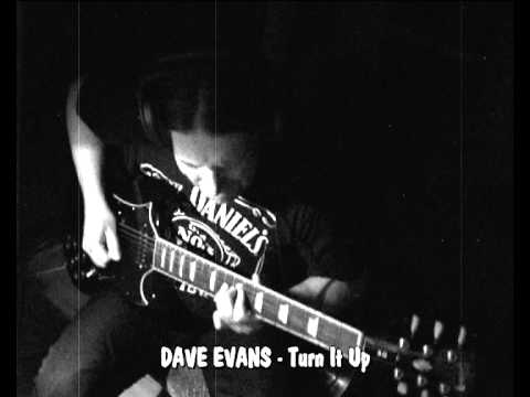 DAVE EVANS - Turn It Up (Guitar Cover)