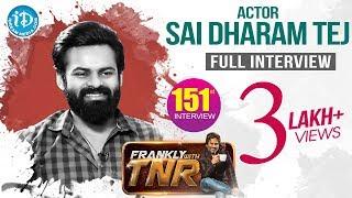 Sai Dharam Tej Interview- Frankly With TNR..