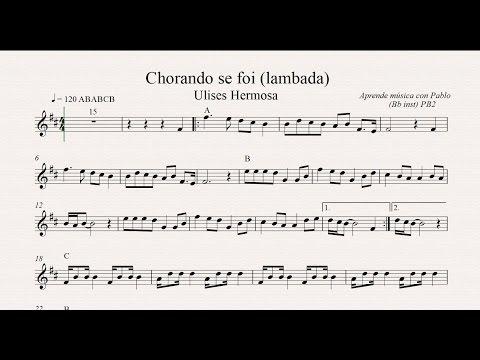 CHORANDO SE FOI - LAMBADA PB2: Bb inst (clarinete, trompeta, saxo sop/tenor) (partitura/playback)