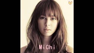 MiChi - You gotta be