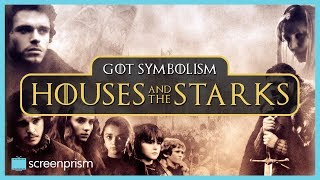 Game of Thrones Symbolism: Houses & the Starks