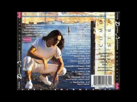 Daniel Agostini - QUIEN SERA *Album Como Sera*