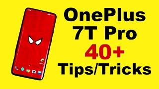 OnePlus 7T Pro 40+ Tips and Tricks